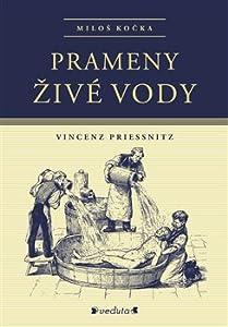 Prameny živé vody: Vincenz Priessnitz