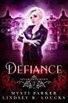 Defiance (Sever the Crown, #2)