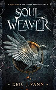 Soul Weaver (The Seeded Realms #1)