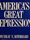 America's Great Depression by Murray N. Rothbard