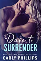 Dare to Surrender (NY Dares, #1)