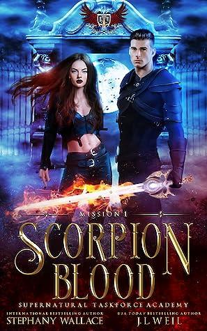 Scorpion Blood (Supernatural Taskforce Academy, #1)