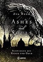Ashes and Souls - Schwingen aus Rauch und Gold