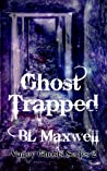 Ghost Trapped (Valley Ghosts #2)
