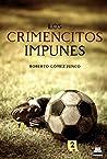 CRIMENCITOS IMPUNES