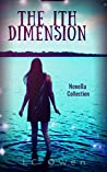 The Ith Dimension: Novella Collection