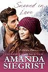 Snowed in Love (Holiday Romance Novel, #4)