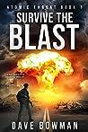 Survive the Blast (Atomic Threat #1)