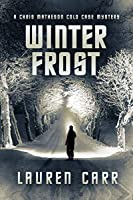 Winter Frost (A Chris Matheson Cold Case Mystery Book 2)