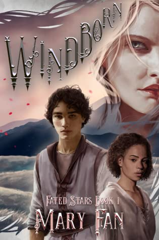 Windborn (Fated Stars, #1)