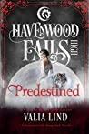 Predestined (Havenwood Falls High #26)