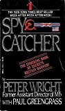 Spy Catcher by Peter Maurice Wright