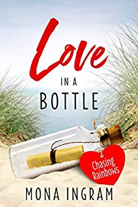 Chasing Rainbows (Love in a Bottle, #1)
