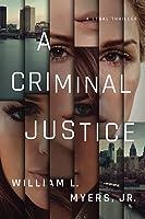 A Criminal Justice