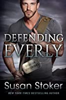 Defending Everly