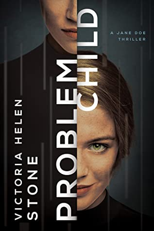 Problem Child (Jane Doe, #2)