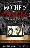 Mothers & Murderers