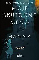 Moje skutočné meno je Hanna