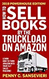 How to Sell Books by the Truckload on Amazon - 2020 Updated Edition: Learn how to turn Amazon into your 24/7 sales machine!