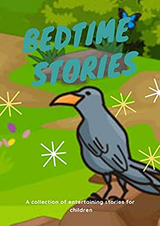 the crows': ( fun bedtime story for kids ages 2-12-Perfect for Bedti) Great bedtime stories(Children's Book )