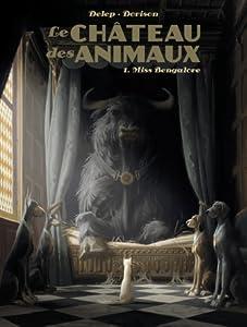 Miss Bengalore (Le Château des animaux, #1)
