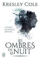 L'Amant du Prince Vampire (Immortals After Dark, #17; The Dacians, #2)