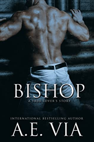 Bishop: A True Lover's Story
