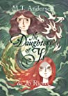 The Daughters of Ys by M.T. Anderson