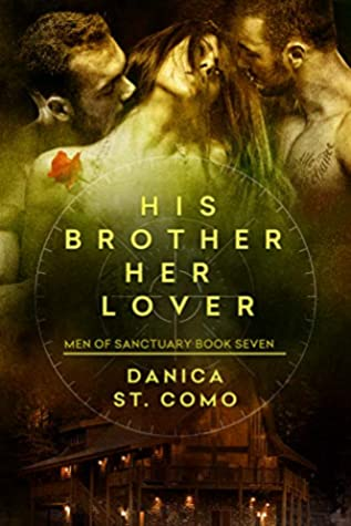 His Brother, Her Lover: Men of Sanctuary Book 7