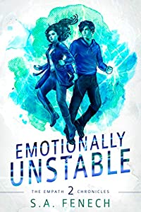 Emotionally Unstable: A Paranormal Superhero Romance Series (Empath Chronicles Book 2)