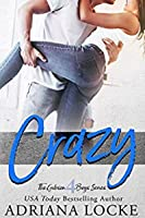 Crazy (The Gibson Boys, #4)