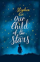 Our Child of the Stars