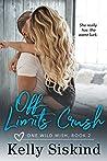 Off-Limits Crush (One Wild Wish, #2)
