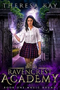 Magic Bound (Ravencrest Academy, #1)