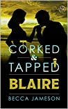 Blaire (Corked and Tapped, #9)