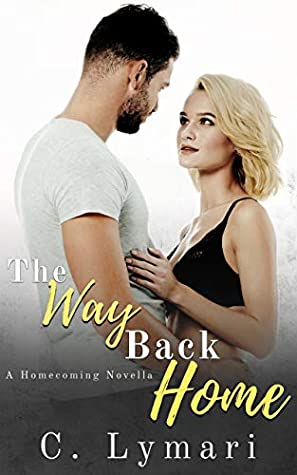 The Way Back Home (Homecoming, #1.5)
