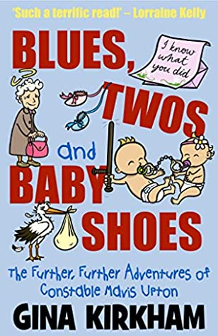 Blues, Twos and Baby Shoes (Mavis Upton Book 3)