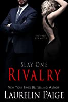 Rivalry (Slay Quartet, #1)
