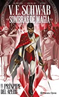 El príncipe del acero #1 (Novela Gráfica Sombras de Magia #1)