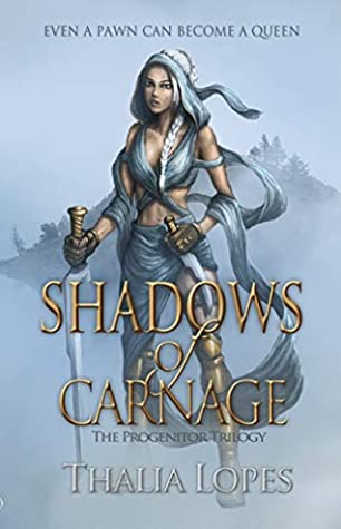 Shadows of Carnage (The Progenitor Trilogy Book 1)