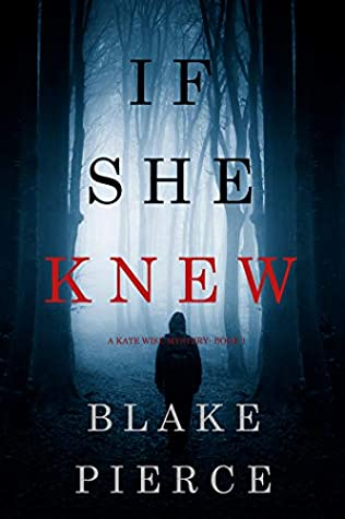If She Knew (Kate Wise Mystery #1)