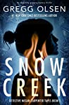 Snow Creek (Detective Megan Carpenter, #1)