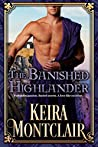 The Banished Highlander: A Scottish Historical Romance