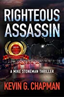 Righteous Assassin (Mike Stoneman #1)