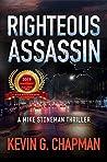 Righteous Assassin (Mike Stoneman #1)