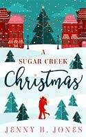 A Sugar Creek Christmas (Sugar Creek #1)
