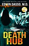 Death Hub (Jack Bass Black Cloud Chronicles #7)