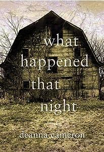 What Happened That Night (What Happened That Night, #1)