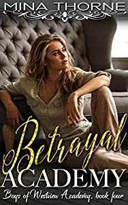 Betrayal Academy (The Boys of Westview Academy #4)