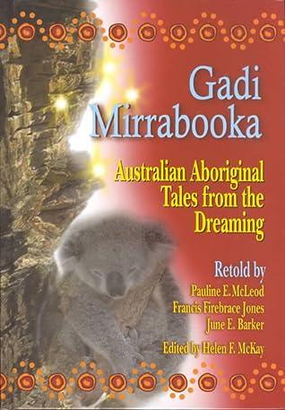 Gadi Mirrabooka: Australian Aboriginal Tales from the Dreaming